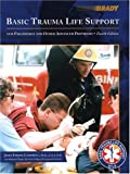 img - for Basic Trauma Life Support for Paramedics and Other Advanced Providers by John R. Campbell PhD. D.Sc. (Hon.) (1999-08-02) book / textbook / text book