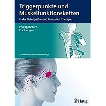 Triggerpunkte und Muskelfunktionsketten: in der Osteopathie und Manuellen Therapie