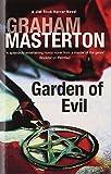 Garden of Evil (A Jim Rook Horror Novel) by Graham Masterton (2013-04-01)