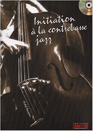 Lire un Initiation a la Contrebasse Jazz pdf epub