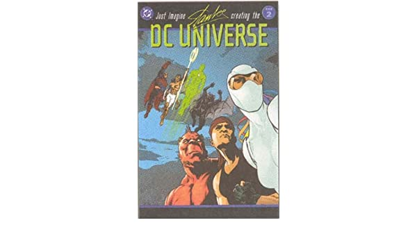 Just Imagine Stan Lee Creating the DC Universe - Book 02 by ...
