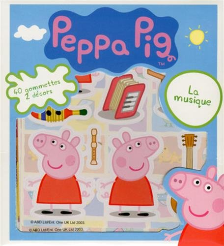 Peppa Pig in French - La musique (French Edition)