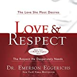 #9: Love and Respect: The Love She Most Desires; the Respect He Desperately Needs