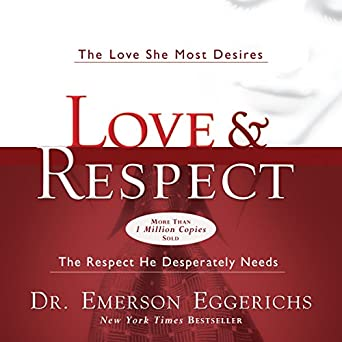 Amazoncom Love And Respect The Love She Most Desires The Respect