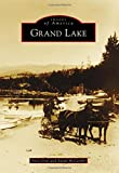 img - for Grand Lake (Images of America) book / textbook / text book