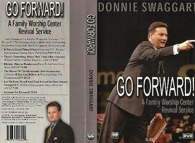 Amazon com: Donnie Swaggart - Go Forward!: Movies & TV