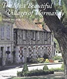 The Most Beautiful Villages of Normandy by Hugh Palmer (2002-05-07)