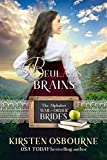 Beulah's Brains: A McClain Story (The Alphabet Mail-Order Brides Book 2)
