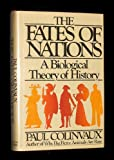 The Fates of Nations, Paul A. Colinvaux, 0671252046