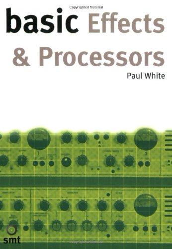 Basic Effects and Processors (Basic Series)