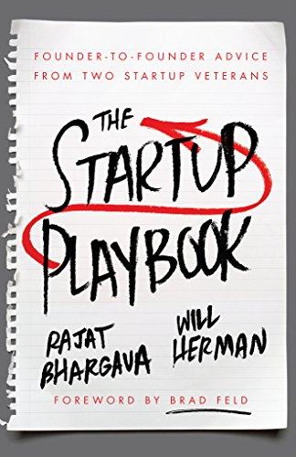 The Startup Playbook by Rajat Bhargava & Will Herman