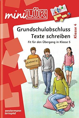 miniLÜK: Grundschulabschluss Texte schreiben: Fit für den Übergang in Klasse 5