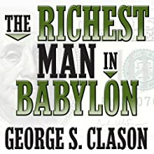 The Richest Man in Babylon Audiobook by George S. Clason Narrated by Grover Gardner