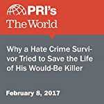 Why a Hate Crime Survivor Tried to Save the Life of His Would-Be Killer | Monica Campbell