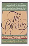 The Blessing: A Study Guide for Small Groups (LifeChange)