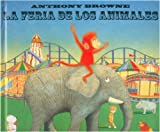 img - for La feria de los animales (Spanish Edition) book / textbook / text book