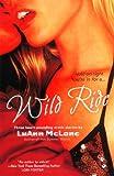 Wild Ride, LuAnn McLane, 0451217624