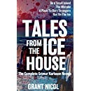 Tales From The Ice House: An Anthology (The Grímur Karlsson Mysteries Book 5)
