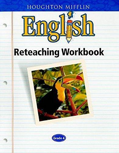 Houghton Mifflin English: Reteaching Workbook Grade 4