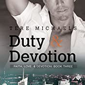 Duty & Devotion: Faith, Love, and Devotion: Book 3 | Tere Michaels