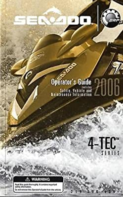 2006 seadoo 4 tec series operators manual p n 219 000 405 708 sea rh amazon com 2006 Sea-Doo GTI 4-TEC 2006 Sea-Doo GTI 4-TEC