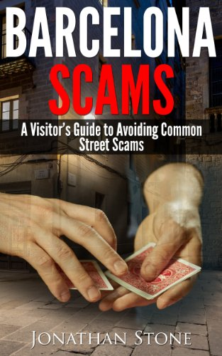 Barcelona Scams - A Visitor's Guide to Avoiding Common Street Scams