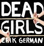 Dead Girls | Erik German