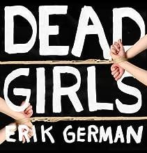 Dead Girls Audiobook by Erik German Narrated by David Deboy