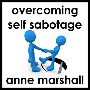 Overcome Self Sabotage Audiobook