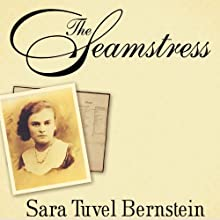 The Seamstress Audiobook by Sara Tuvel Bernstein, Louise Loots Thornton, Marlene Bernstein Samuels Narrated by Wanda McCaddon