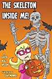 img - for The Skeleton Inside Me! book / textbook / text book