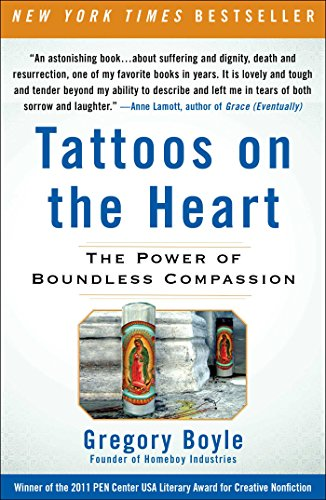 Tattoos on the Heart: The Power of Boundless - California Tattoos