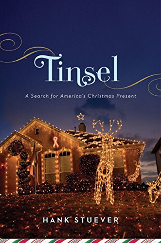 Tinsel: A Search for America's Christmas Present (Sale For Tinsel)