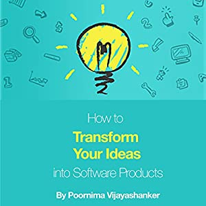 How to Transform Your Ideas into Software Products Audiobook