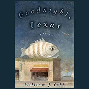 Goodnight, Texas Audiobook