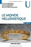 Le monde hellénistique - 2e éd.