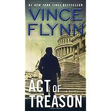 Act of Treason (A Mitch Rapp Novel)
