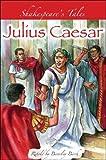 Julius Caesar, Beverley Birch, 0750249625