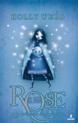 Rose y la princesa desaparecida (Spanish Edition)