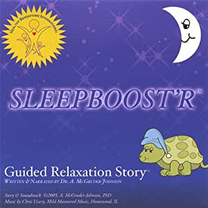 Sleepboost'r Guided Relaxation Story