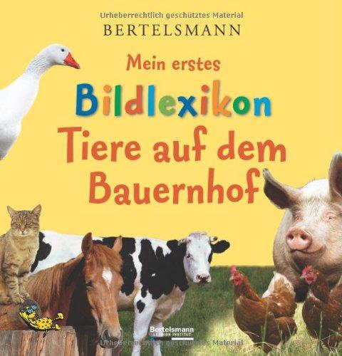 Bertelsmann Mein erstes Bildlexikon Tiere auf dem Bauernhof