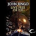 Live Free or Die: Troy Rising, Book One Hörbuch von John Ringo Gesprochen von: Mark Boyett