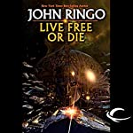 Live Free or Die: Troy Rising, Book One | John Ringo
