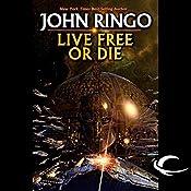 Live Free or Die: Troy Rising, Book One | John Ringo