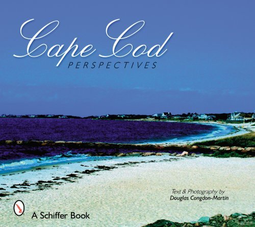 Cape Cod Perspectives (Schiffer Books) by Douglas Congdon-Martin - Mall Cape Cod Shopping