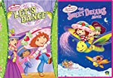 Strawberry Shortcake 2-DVD Bundle - Lets Dance & The Sweetest Dreams Movie 2-Movie Collection