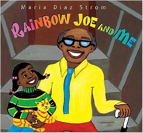 Rainbow Joe and Me