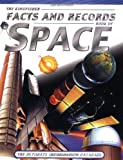 The Kingfisher Facts and Records Book of Space, Clive Gifford, 0753453630