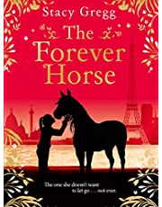 The Forever Horse