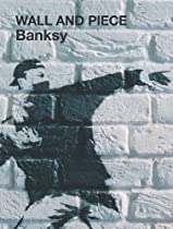 Wall and Piece - Banksy